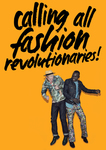 Calling All Fashion Revolutionaries! by , Stephanie Sian Smith, and Heather Knight