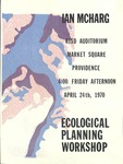 Ecological Planning Workshop Poster April, 1970 by Ian McHarg and RISD Archives