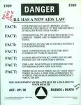 Danger: Rhode Island Has a New AIDS Law Poster by ACT-UP/RI and RISD Archives
