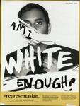 Am I White Enough? by Sarah Dahsohl Im