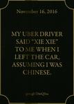 My Uber Driver said