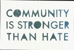 Community is Stronger Than Hate