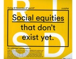 Social Equities That Don't Exist Yet.