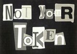 Not Your Token by Black Artists and Designers (BAAD) and Selene Means
