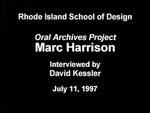 Oral History Interview with Marc Harrison, July 11, 1997 by Marc Harrison, David Kessler, RISD Archives, and Frank Muhly