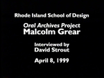 Oral History Interview with Malcom Grear, June 30, 1999 by Malcom Grear, David Strout, Archives, and Frank Muhly
