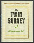 The Twin Survey: A Study