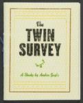 The Twin Survey: A Study