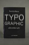 Lenticularis Typographic Abecedarium