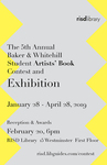 5th Baker & Whitehill Student Artists' Book Contest Exhibition and Opening Reception 2019 by Special Collections and Fleet Library