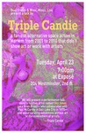 Triple Candie by Center for Arts and Language and Graduate Studies