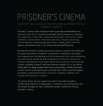 Prisoner's Cinema by Campus Exhibitions