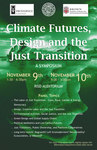 Climate Futures, Design, and the Just Transition Part I by Liberal Arts Division