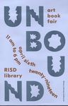 UNBOUND 2019 Poster by RISD Unbound, Fleet Library, and Olivia de Salve Villedieu