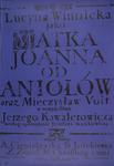 Lucyna Winnicka jako Matka Joanna od Aniolow (Lucyna Winnicka in the role of Mother Joanna of the Angels)