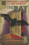 The Bat by Mary Roberts Roberts Rinehart, Avery Hopwood, Visual + Material Resources, and Fleet Library