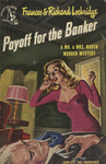 Payoff for the Banker by Frances Lockbridge, Richard Lockbridge, Visual + Material Resources, and Fleet Library