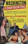Washington Confidential by Jack Lait, Lee Mortimer, Visual + Material Resources, and Fleet Library