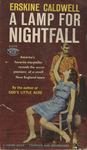 A Lamp for Nightfall by Erskine Caldwell, Visual + Material Resources, and Fleet Library