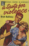 A Taste for Violence by Brett Halliday, Visual + Material Resources, and Fleet Library