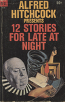 Alfred Hitchcock Presents 12 Stories for Late at Night by Alfred Hitchcock, Visual + Material Resources, and Fleet Library