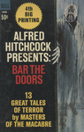 Alfred Hitchcock Presents: Bar the Doors by Alfred Hitchcock, Visual + Material Resources, and Fleet Library
