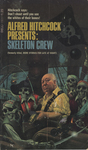 Alfred Hitchcock Presents: Skeleton Crew by Alfred Hitchcock, Visual + Material Resources, and Fleet Library