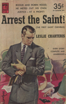 Arrest the Saint! by Leslie Charteris, Visual + Material Resources, and Fleet Library