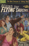 Behind the Flying Saucers by Frank Scully, Visual + Material Resources, and Fleet Library