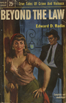 Beyond the Law by Edward D. Radin, Visual + Material Resources, and Fleet Library