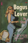 Bogus Lover by Hy Silver, Visual + Material Resources, and Fleet Library