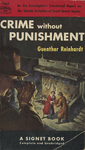 Crime without Punishment by Guenther Reinhardt, Visual + Material Resources, and Fleet Library