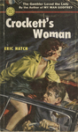 Crockett's Woman by Eric Hatch, Visual + Material Resources, and Fleet Library