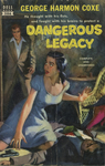 Dangerous Legacy by George Harmon Coxe, Visual + Material Resources, and Fleet Library