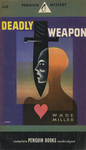 Deadly Weapon by Wade Miller, Visual + Material Resources, and Fleet Library