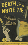 Death in a White Tie by Ngaio Marsh, Visual + Material Resources, and Fleet Library