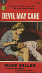 Devil May Care by Wade Miller, Visual + Material Resources, and Fleet Library