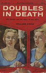 Doubles in Death by William Grew, Visual + Material Resources, and Fleet Library