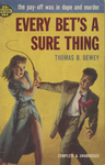 Every Bet's a Sure Thing by Thomas B. Dewey, Visual + Material Resources, and Fleet Library