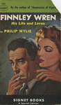 Finnley Wren / His Life and Loves by Philip Wylie, Visual + Material Resources, and Fleet Library
