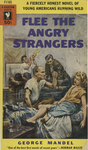 Flee the Angry Strangers by George Mandel, Visual + Material Resources, and Fleet Library