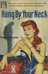 Hang By Your Neck by Henry Kane, Visual + Material Resources, and Fleet Library