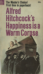 Happiness is a Warm Corpse by Alfred Hitchcock, Visual + Material Resources, and Fleet Library