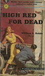 High Red for Dead by William Rohde, Visual + Material Resources, and Fleet Library