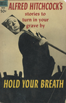 Hold Your Breath by Alfred Hitchcock, Visual + Material Resources, and Fleet Library