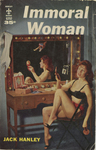 Immoral Woman by Jack Hanley, Visual + Material Resources, and Fleet Library