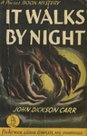 It Walks by Night by John Dickson Carr, Visual + Material Resources, and Fleet Library