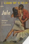 Jule by George Wylie Henderson, Visual + Material Resources, and Fleet Library