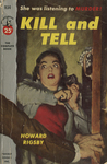 Kill and Tell by Howard Rigsby, Visual + Material Resources, and Fleet Library