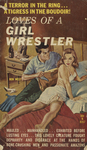 Loves of a Girl Wrestler by Ben West, Visual + Material Resources, and Fleet Library